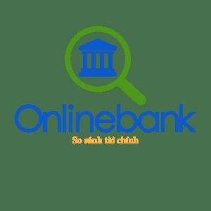So sánh và phần tích lãi suất các ngân hàng Việt Nam Onlinebank