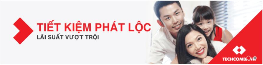 Tiết Kiệm Phát Lộc Ngân hàng Techcombank
