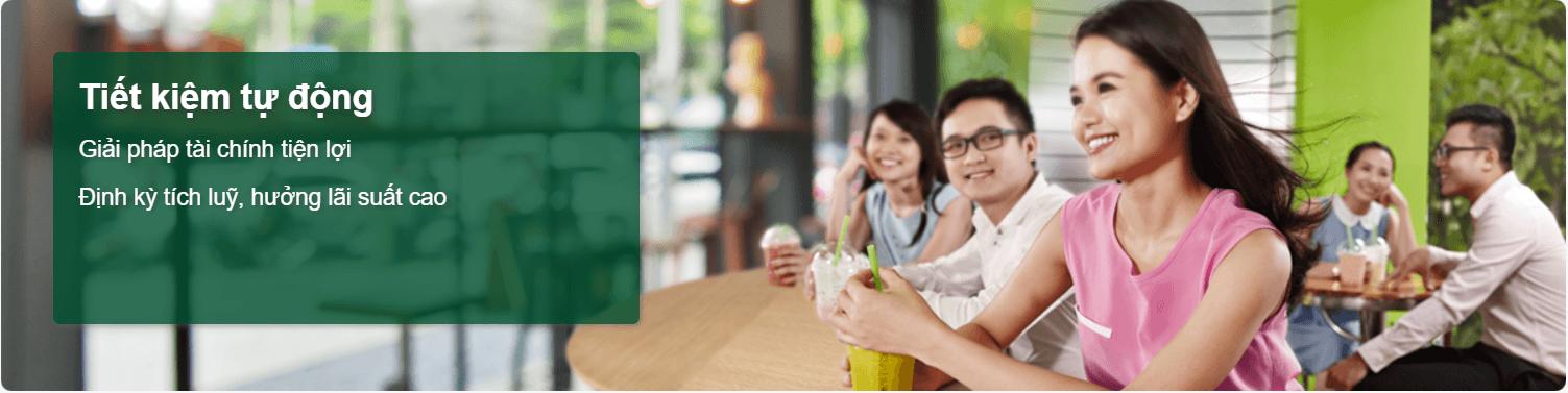 Tiết kiệm tự động Ngân hàng Vietcombank