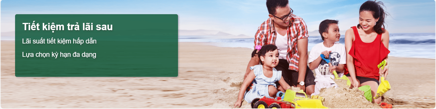 Tiết kiệm trả lãi sau Ngân hàng Vietcombank