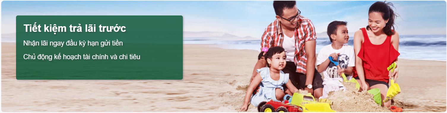 Tiết kiệm lãi trả trước Ngân hàng Vietcombank