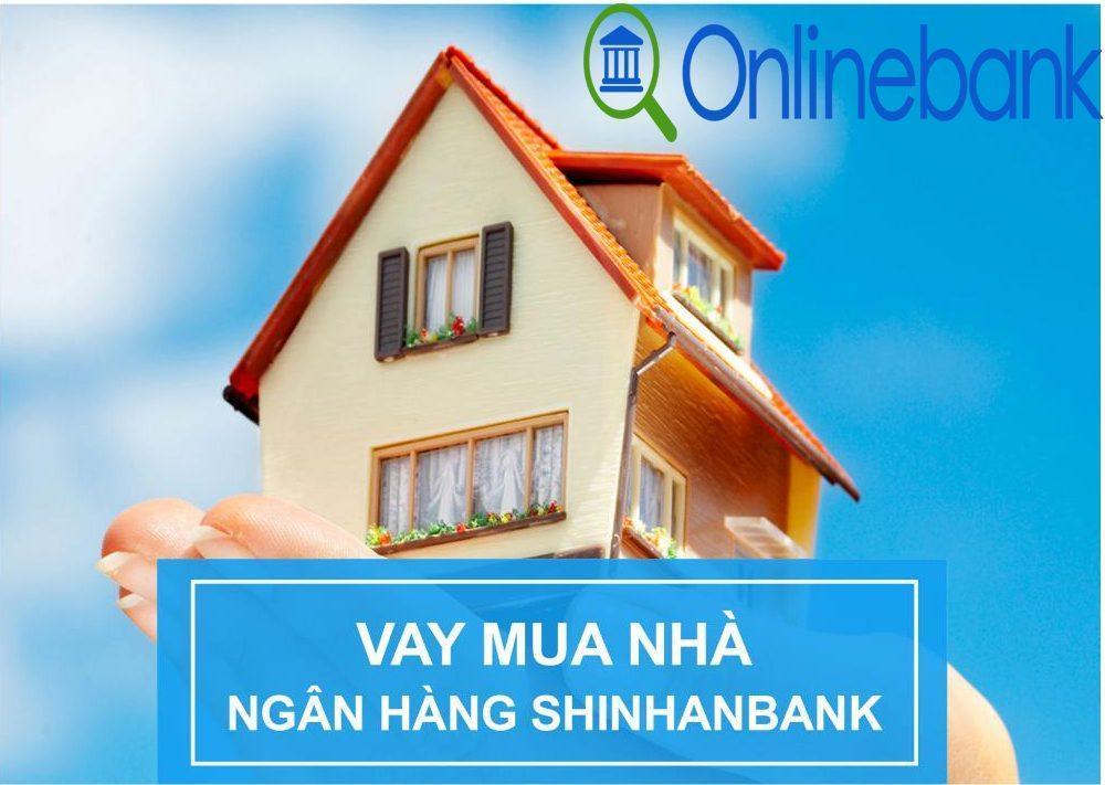 vay mua nhà shinhan bank 2019